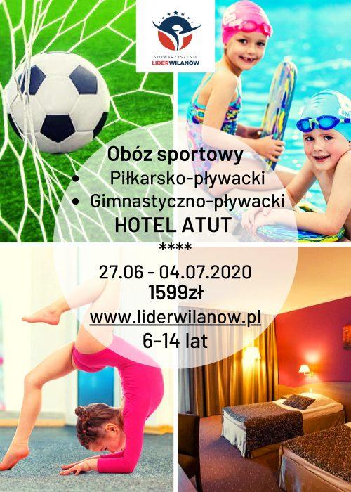 Obóz Hotel Atut